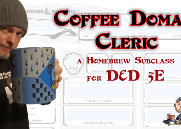 D&D 5E Cleric Coffee Domain