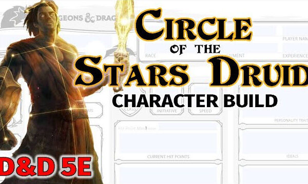 Circle of Stars Druid Character Build - Candlekeep Mysteries