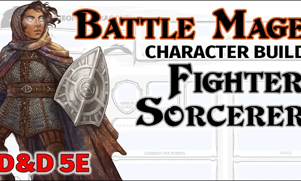 D&D 5E Battle Mage Character Build
